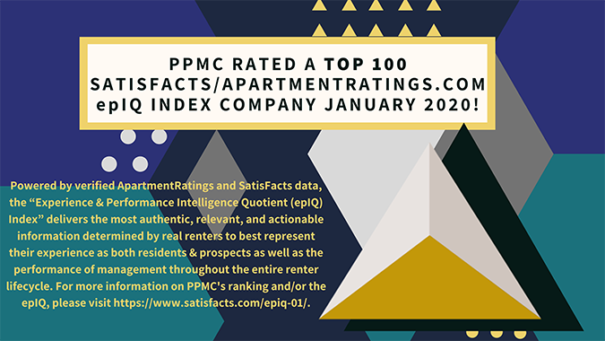 PPMC Rated a TOP 100 Satisfacts/ApartmentRatings.com epIQ Index Comany - January 2020!